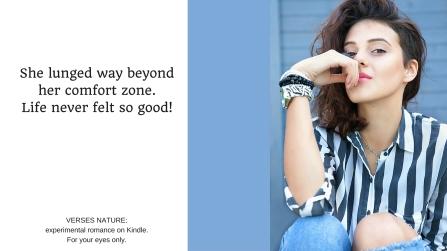 beyond her comfort zone